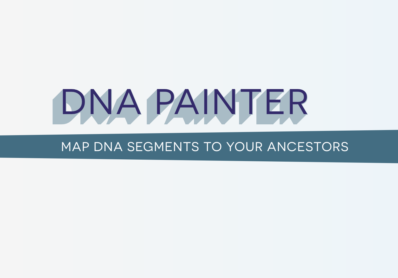 DNA Painter | Chromosome Mapping | Map segments to ancestors