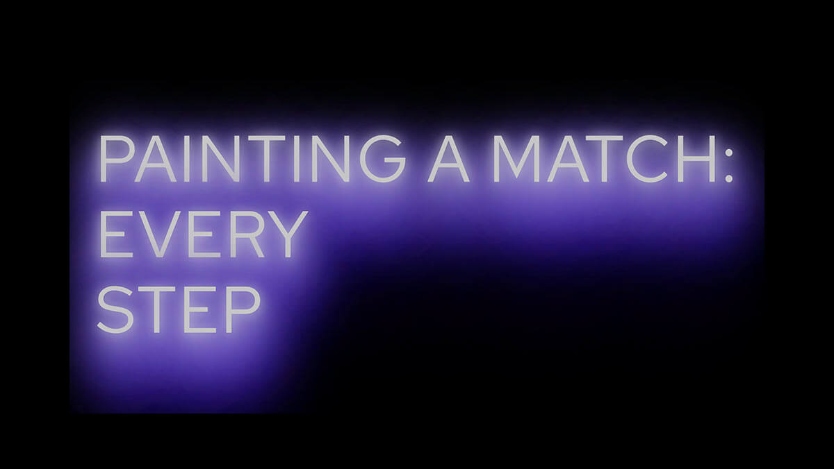 Painting a match: every step